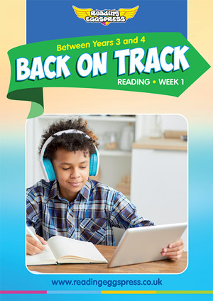 summer reading catch-up Week 1 for Year 3 to Year 4