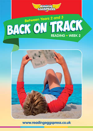 summer reading catch-up Week 2 for Year 2 to Year 3